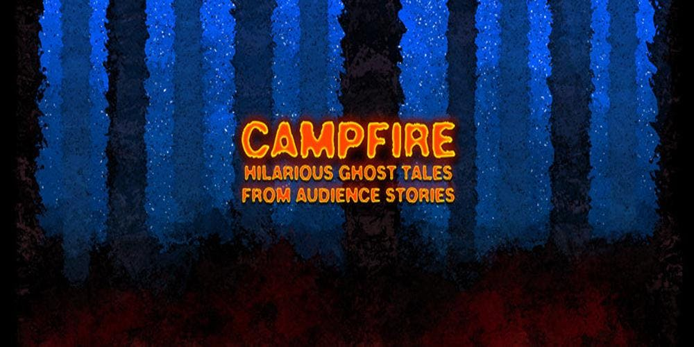 Campfire: Improvised Ghost Stories - Unexpected Productions